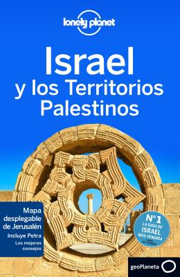 Lonely Planet Israel y Los Territorios Palestinos - Lonely Planet, and Robinson, Daniel, and Crowcroft, Orlando