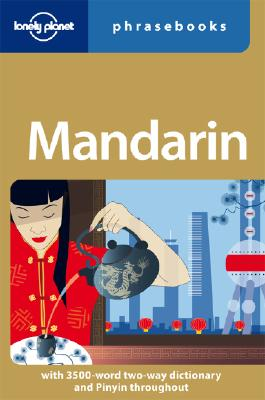 Lonely Planet Mandarin Phrasebook - Lonely Planet