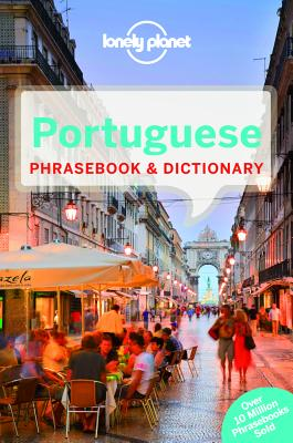 Lonely Planet Portuguese Phrasebook & Dictionary - Lonely Planet