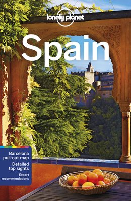 Lonely Planet Spain - Lonely Planet, and Clark, Gregor, and Garwood, Duncan