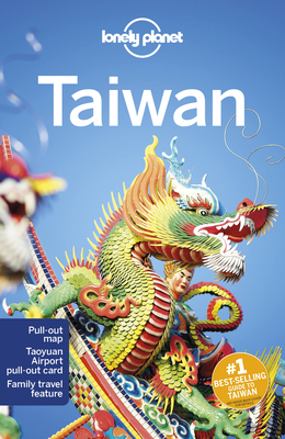 Lonely Planet Taiwan - Lonely Planet, and Chen, Piera, and Eaves, Megan