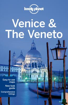 Lonely Planet Venice & the Veneto - Lonely Planet, and Bing, Alison, and Hardy, Paula