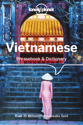 Lonely Planet Vietnamese Phrasebook & Dictionary - Lonely Planet
