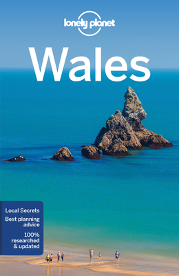 Lonely Planet Wales - Lonely Planet, and Dragicevich, Peter, and McNaughtan, Hugh