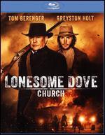 Lonesome Dove Church [Blu-ray]