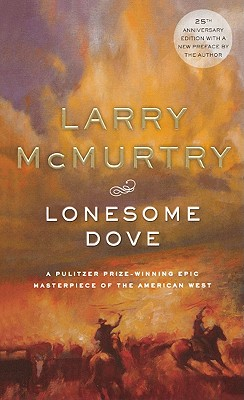 Lonesome Dove - McMurtry, Larry