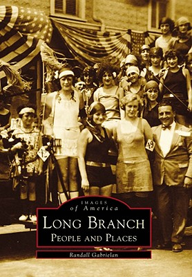 Long Branch: People and Places - Gabrielan, Randall