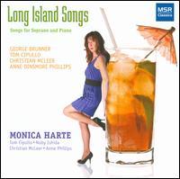 Long Island Songs - Anne Dinsmore Phillips (piano); Christian McLeer (piano); Monica Harte (soprano); Noby Ishida (piano); Tom Cipullo (piano)