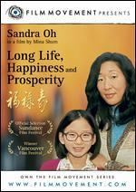 Long Life, Happiness and Prosperity