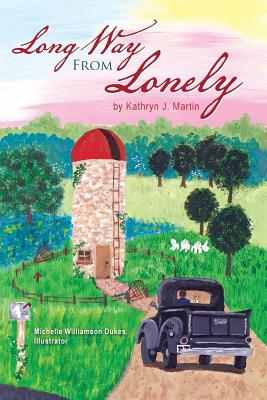 Long Way from Lonely - Martin, Kathryn J