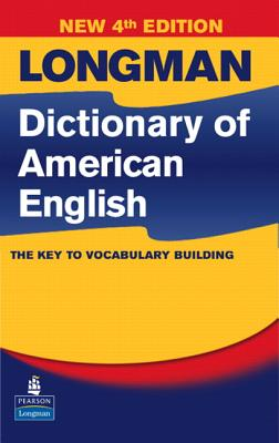 Longman Dictionary of American English - Longman (Creator)