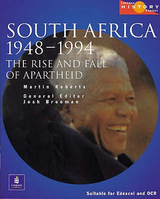 Longman History Project South Africa 1948-1994 Paper - Brooman, Josh, and Roberts, Martin