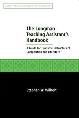Longman Teaching Assistant's Handbook - Wilhoit, Stephen