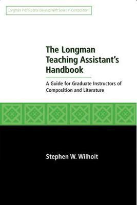 Longman Teaching Assistant's Handbook - Wilhoit, Stephen