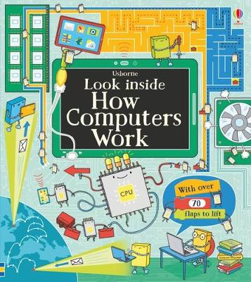 Look Inside How Computers Work - Frith, Alex