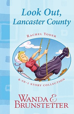 Look Out, Lancaster County: 4-In-1 Story Collection - Brunstetter, Wanda E