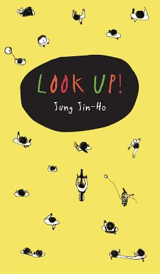 Look Up! - Jung, Jin-Ho, and Kim, Mi Hyun (Translated by)