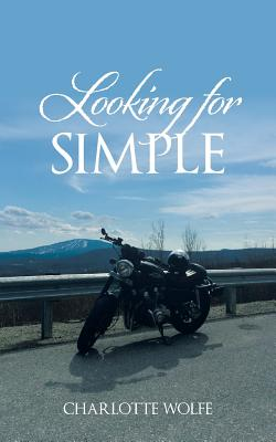 Looking for Simple - Wolfe, Charlotte