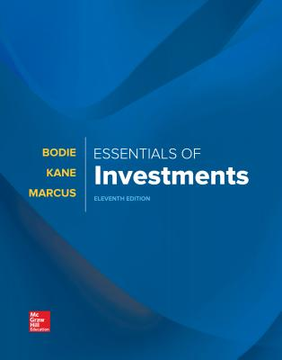 Loose-Leaf for Essentials of Investments - Bodie, Zvi, Professor, and Kane, Alex, and Marcus, Alan