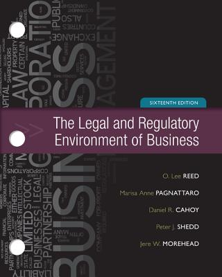 Loose-Leaf for Legal and Regulatory Environment - Reed, O Lee