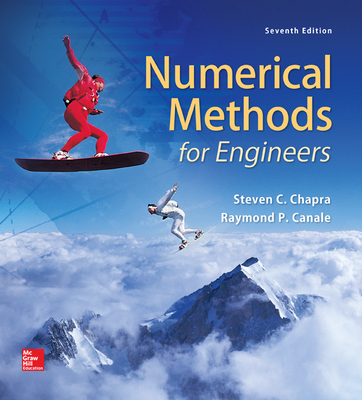 Loose Leaf for Numerical Methods for Engineers - Chapra, Steven C, Dr., and Canale, Raymond P