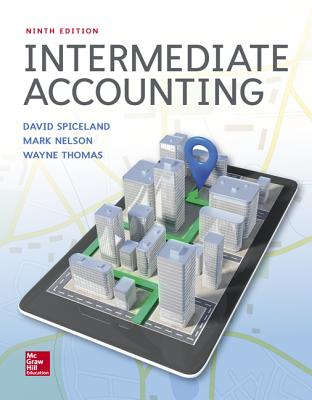 Loose Leaf Intermediate Accounting - Spiceland, J David, and Sepe, James, and Nelson, Mark W