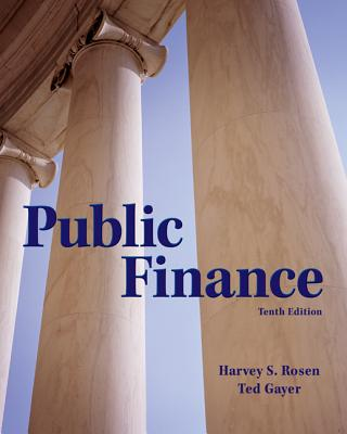 Loose Leaf Public Finance with Connect - Rosen, Harvey S, and Gayer, Ted