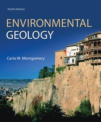 Loose Leaf Version for Environmental Geology - Montgomery, Carla W