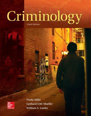 Looseleaf for Criminology - Adler, Freda, and Laufer, William S, and Mueller, Gerhard O W