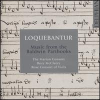 Loquebantur: Music from the Baldwin Partbooks - Alison Crum (alto viola); Alison Crum (treble viol); Andrew Kerr (bass viol); Ashley Turnell (tenor);...