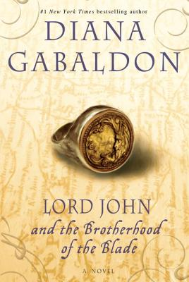 Lord John and the Brotherhood of the Blade - Gabaldon, Diana