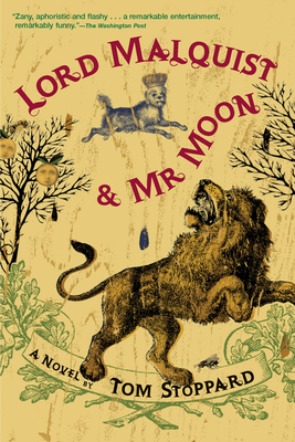 Lord Malquist and Mr. Moon - Stoppard, Tom