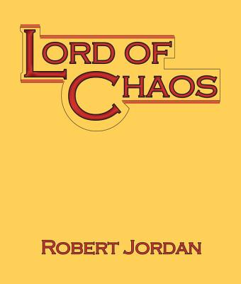 Lord of Chaos - Jordan, Robert, and Reading, Kate (Read by), and Kramer, Michael (Read by)