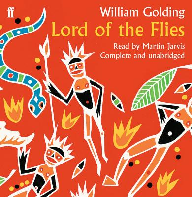 Lord of the Flies - Golding, William, and Jarvis, Martin (Read by)
