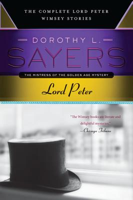 Lord Peter - Sayers, Dorothy L