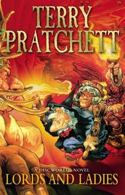 Lords and Ladies - Pratchett, Terry