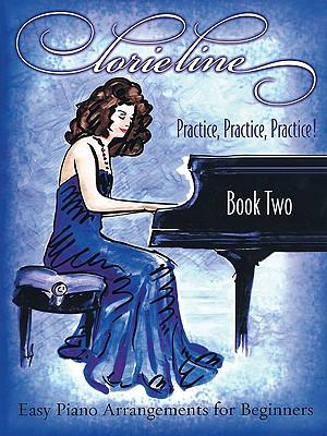 Lorie Line - Practice, Practice, Practice! Book 2 - Line, Lorie