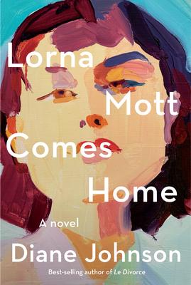Lorna Mott Comes Home - Johnson, Diane