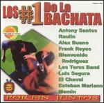 Los #1 de La Bachata: Por Fin Juntos