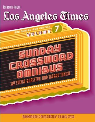Los Angeles Times Sunday Crossword Omnibus, Volume 7 - Tunick, Barry, and Bursztyn, Sylvia