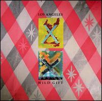 Los Angeles/Wild Gift - X