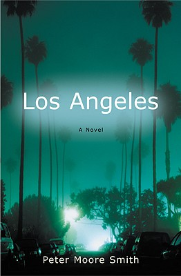 Los Angeles - Smith, Peter Moore
