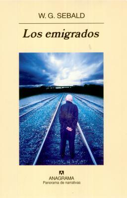 Los Emigrados - Sebald, W G