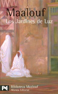 Los Jardines de Luz - Maalouf, Amin