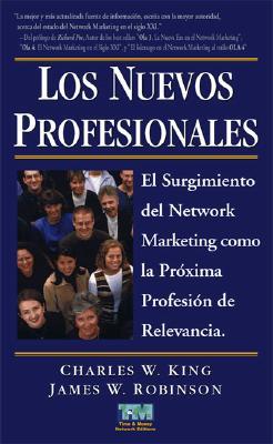 Los Nuevos Profesionales - King, Charles W.