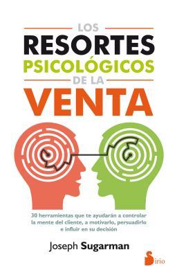 Los Resortes Psicologicos de la Venta - Sugarman, Joseph