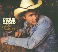 Losin' Lately Gambler - Corb Lund
