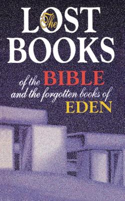 Lost Books of the Bible and the Forgotten Books of Eden - Thomas Nelson