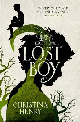 Lost Boy: All children grow up except one... - Henry, Christina