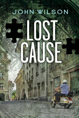 Lost Cause - Wilson, John